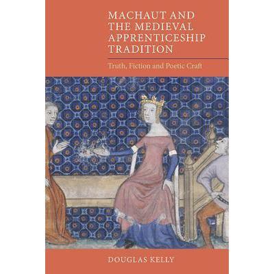 预订 machaut and the medieval apprenticeship trad